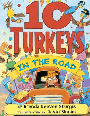 10 Turkeys in the Road By Sturgis, Brenda Reeves/ Slonim, David (ILT)